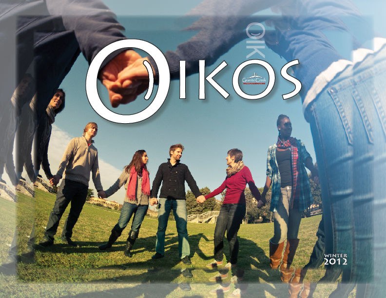 Oikos Defined | Granite Creek Community Church